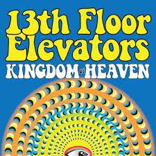 Thirteenth Floor Elevators Slip Inside This House by Slip Inside This House Live By 13th Floor Elevators Pandora