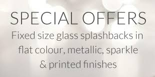 Special Offers Fixed Size Glass Splashbacks In Flat Colour Metallic Sparkle Printed