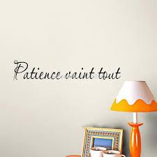 französisch zitat wandtattoo für wohnzimmer geduldig kunst schriftzug warten alle startseite aufkleber wandbild wand dekor
