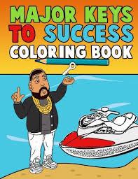 Major Keys To Success Coloring Book Pages Dedicated DJ Khaled