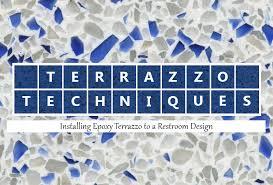 Terrazzo Techniques Installing Epoxy In Restrooms