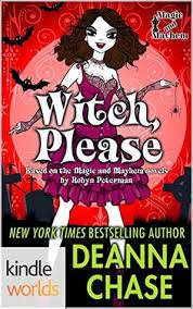 Witch Please By Deanna Chase