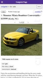 Craigslist Unique Finds Thread (pls Scrape) - Page 36 - Miata Turbo ... Didnt Believe My Wife Until I Saw This One In The Wild For Myself The Top Backpage Alternative Websites For Personals Ads In 2018 Sept Bab 2015indd The Holton Dont Fall This Amazon Payments Car Scam Used Cars Sale Near Me And Car Shows Bangshiftcom Craigslist Find Archives Page 17 Of 63 Best Topeka Magazine By Cj Media Issuu Ed Bozarth Chevrolet 1 Buick Gmc Kansas City Lawrence Used Cars Sale Carmax Brooklyn Ny Blog