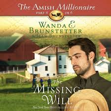 The Missing Will Amish Millionaire 4