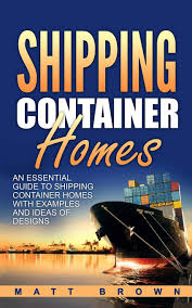 100 House Plans For Shipping Containers Container Homes An Essential Guide To