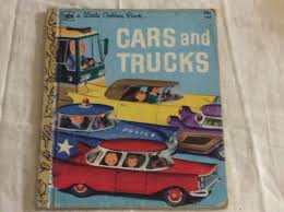 100 Go Cars And Trucks And Little Lden Book 366 Richard Scarry Amazoncom
