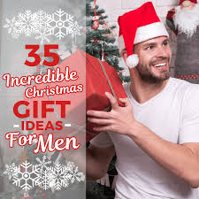 35 Incredible Christmas Gift Ideas For Men