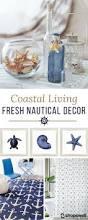 Coastal Living Bathroom Decorating Ideas by Best 25 Nautical Home Decorating Ideas On Pinterest Nautical