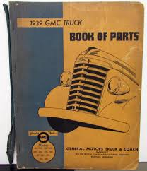 1939 GMC Truck Dealer Parts Book Catalog Pickup Models 100 150 250 ... Blog Psg Automotive Outfitters Truck Jeep And Suv Parts 1950 Gmc 1 Ton Pickup Jim Carter Chevy C5500 C6500 C7500 C8500 Kodiak Topkick 19952002 Hoods Lifted Sierra Front Hood View Trucks Pinterest Car Vintage Classic 2014 Diagrams Service Manual 2018 Silverado Gmc Trucks Lovely 2015 Canyon Aftermarket Now Used 2000 C1500 Regular Cab 2wd 43l V6 Lashins Auto Salvage Wide Selection Helpful Priced Inspirational Interior Accsories 196061 Grille
