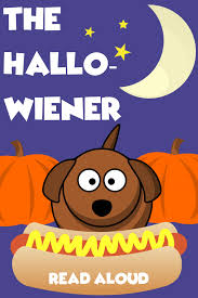 Childrens Halloween Books Read Aloud by Dav Pilkey U0027s Hallo Wiener Read Aloud Check Out This Halloween