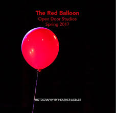The Red Balloon Open Door Studios Spring 2017 by PHOTOGRAPHY BY