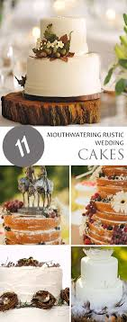 11 Mouthwatering Rustic Wedding Cakes