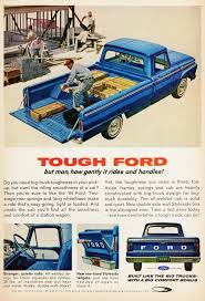 100 One Big Man One Big Truck Ford 1964 Vintage Car Ads Ford Ford S Ford Trucks