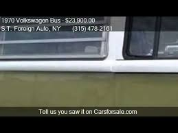 1970 Volkswagen Bus Camper For Sale In Syracuse NY 13210 At