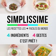 les recettes de la cuisine simplissime les recettes du livre les plus faciles du monde
