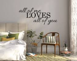 All Of Me Loves You Wall Sticker Bedroom Decal Quote Vinyl Decor