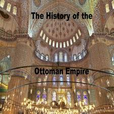 Episode 19 The History of the Ottoman Empire has conquered Vienna