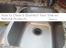 how to clean disinfect your kitchen sink using cleaners