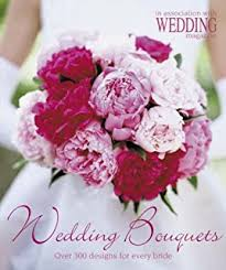 Wedding Bouquets Over 300 Designs For Every Bride