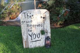 Funny Halloween Tombstones Epitaphs the easiest halloween decoration old west haunted graveyard