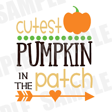 Pumpkin Patch Lafayette La 2017 by Svg Dxf Commercial Personal Use Cutest Pumpkin In The Patch Autumn