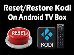How To Reset Kodi Android TV Box