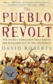 The Pueblo Revolt Book by David Roberts