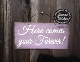Wedding Sign Here Comes Your Forever Decoration Rustic Decor Ring Bearer 224