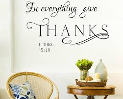 In Everything Give Thanks Wall Decal Thessalonians 518 KJV Bible Verse Vinyl Lettering