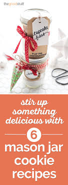 Stir Up Something Delicious With 6 Mason Jar Cookie Recipes ...