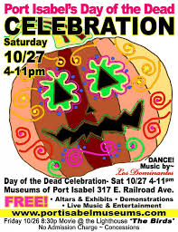 Halloween City Brownsville Tx by Museums Of Port Isabel Celebrates Day Of The Dead U0026 Halloween