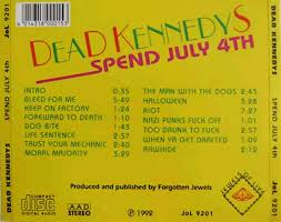 Dead Kennedys Halloween by Dead Kennedys Spend July 4th With Dead Kennedys