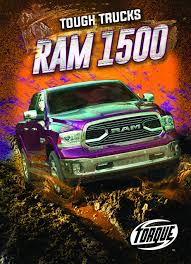 100 Tough Trucks Ram 1500 Torque Larry Mack 9781626178953 Amazon