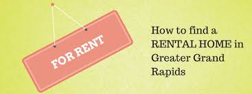 How to Find a Rental Home in Grand Rapids grkids