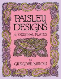 Paisley Designs Dover Pictorial Archive Gregory Mirow 91M4xWtmCuL 0486259870 Coloring Book