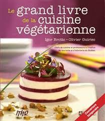 le grand livre de cuisine igor brotto olivier guiriec grand livre de la cuisine
