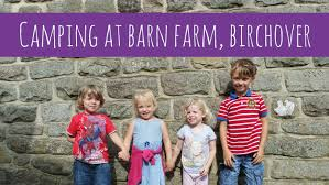 Family Camping At Barn Farm, Birchover Peak District - YouTube Barn Farm Barns And Campsite Bunkhouses Groups Rivendale Derbyshire Camping Upper Booth Butterton Camping Waterslacks Wills Perched On Campsites Holiday Parks In Sheffield South Yorkshire The Peak District Best 25 Peak District Ideas Pinterest Open All Year Matlock England Pitchupcom