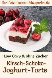 low carb kirsch schoko joghurttorte rezept ohne zucker