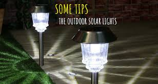The Outdoor Solar Lights Some Tips Solar & Digital Today
