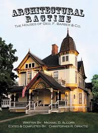 100 Houses F Architectural Ragtime The Of Geo Barber Co