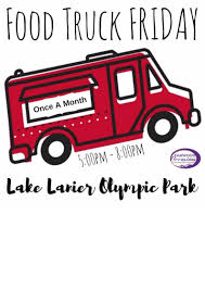 100 Food Truck Friday FOOD TRUCK FRIDAYS ON THE LAKE AUGUST 17 2018 17 AUG 2018