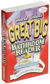 Uncle Johns Bathroom Reader Facts by Uncle John U0027s Great Big Bathroom Reader Trivia Books And Facts