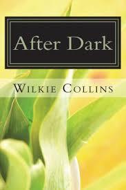 After Dark By Wilkie Collins Paperback