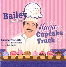 100 Cupcake Truck Bailey And The Magic Pamela Cannalte Steven Beutler
