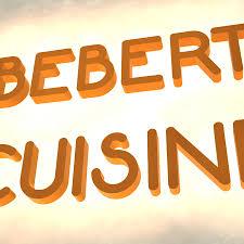 bebert cuisine bebert cuisine