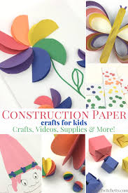 Check Out These Fun Construction Paper Crafts For Kids DIY Craft Videos Supply Suggestions And More