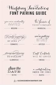 Wedding Invitation Font And Pairing Guide From Elegance Enchantment Great Combinations Of Script Serif Sans Typography For Any Sty