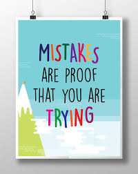 Printable Mistakes Are Proof That You Trying Motivational Poster For Kids Posters