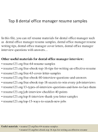 Top 8 Dental Office Manager Resume Samples In This File You Can Ref Materials
