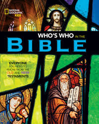 National Geographic Kids Whos Who In The Bible By Jill Rubalcaba